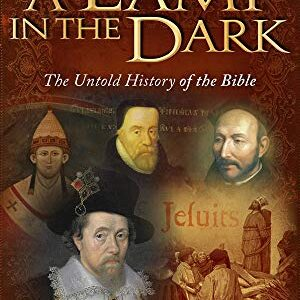 A Lamp in the Dark Untold History of the Bible - (2009)