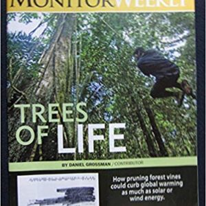 The Christian Science Monitor Weekly December 4, 2017 - Trees of Life