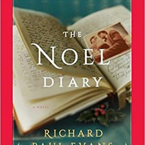 The Noel Diary A Novel (The Noel Collection)