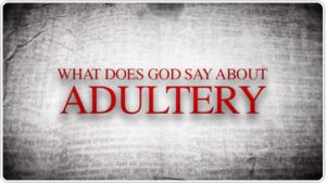 what does god say about adultery