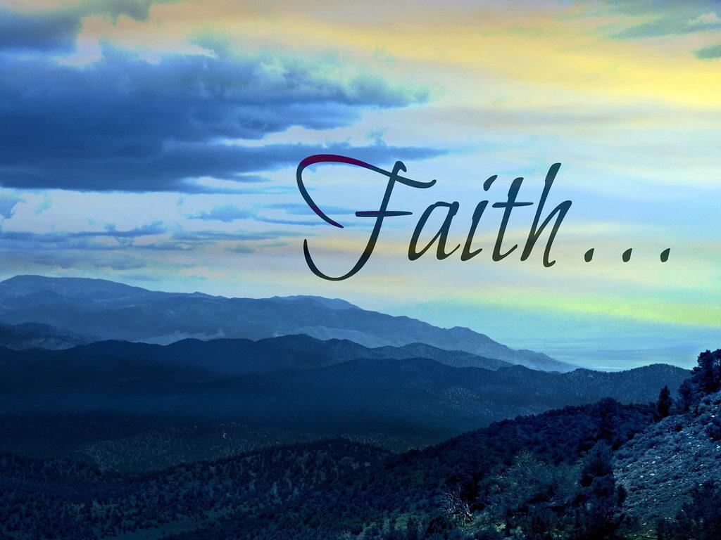 60 Bible Verses About Faith