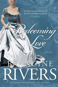 Redeeming Love, Francine Rivers