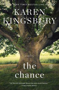 The Chance, Karen Kingsbury